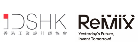Industrial Designers Society of Hong Kong Recruit Local Talents for ReMix · Yesterdays Future Invent Tomorrow