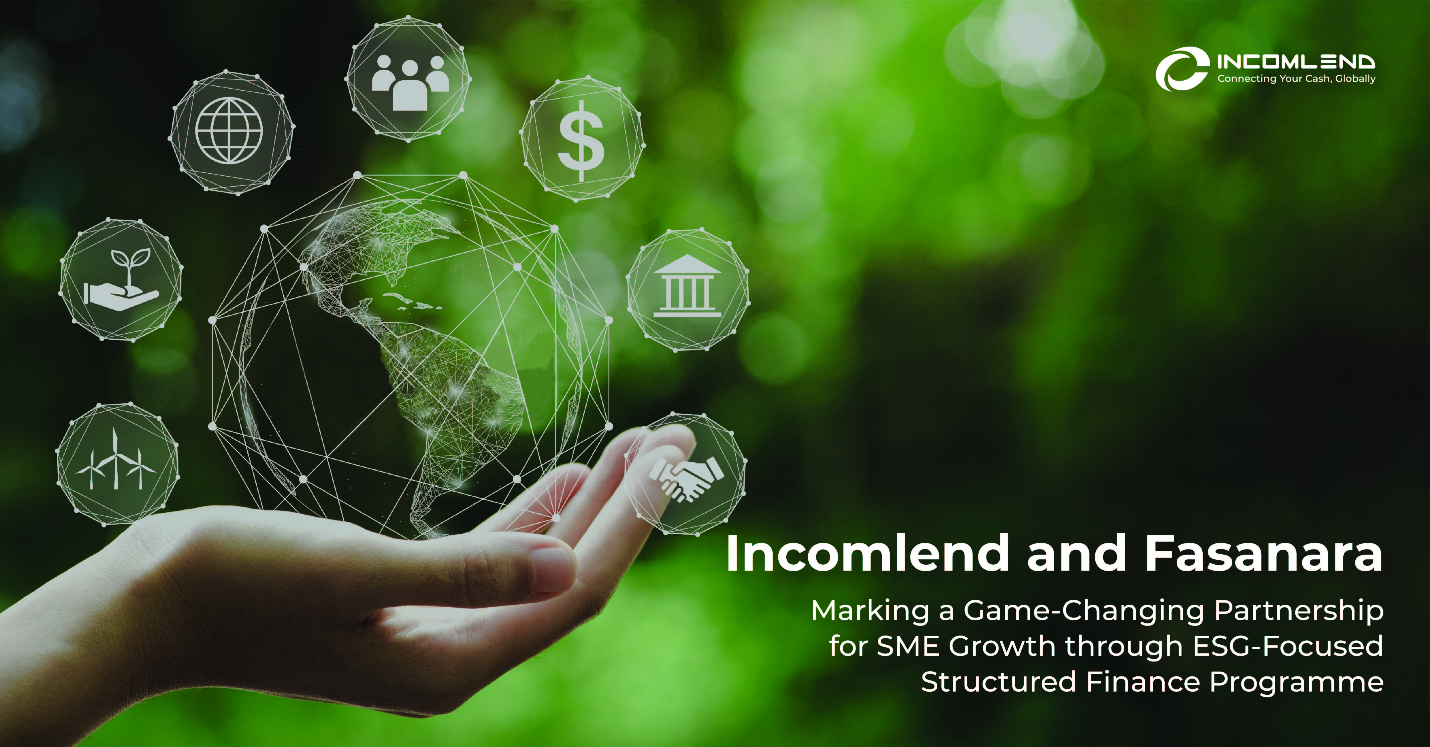Incomlend Secures US60 Million from Fasanara Capital to Launch New Working Capital Solutions Programme for ESG-Focused SMEs