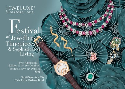 Southeast Asia's Biggest Curated Jewellery And Timepiece Festival, JEWELUXE® SINGAPORE 2018 Returns With An Exceptional Showcase Guaranteed To Dazzle