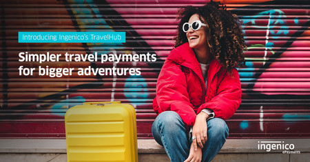 Ingenico TravelHub opens up new payments routes for travel companies 1