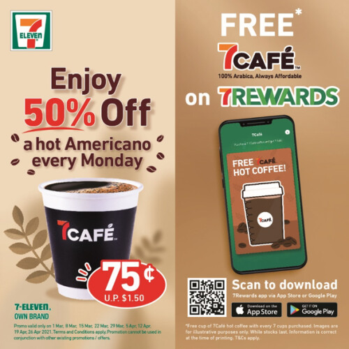 7Café –7Rewards members can enjoy a free cup of coffee on us plus 50% off Hot Americano Mondays are back!