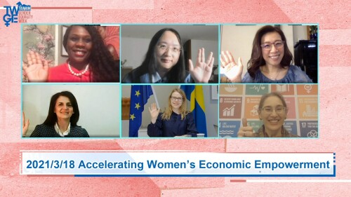 Accelerating Women's Economic Empowerment Webinar: The post-COVID world offers new models of economic justice and empowerment for women