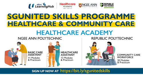 Ngee Ann Polytechnic, Republic Polytechnic and NTUC LearningHub Announce Collaboration to Expand Singapore's Healthcare Competencies Through SGUnited Skills Programme