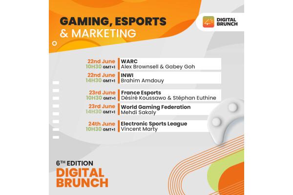 Phiên bản thứ 6 của Digital Brunch về Trò chơi, Thể thao điện tử & Tiếp thị được tổ chức từ ngày 22 đến 24/6