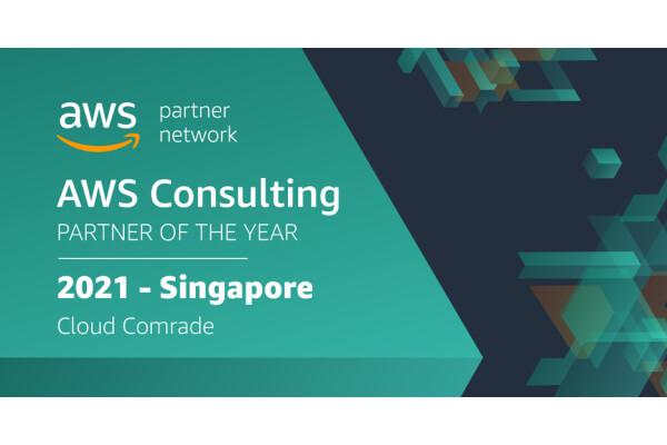Cloud Comrade được vinh danh là Đối tác tư vấn của Amazon Web Services (AWS) năm 2021 cho Singapore