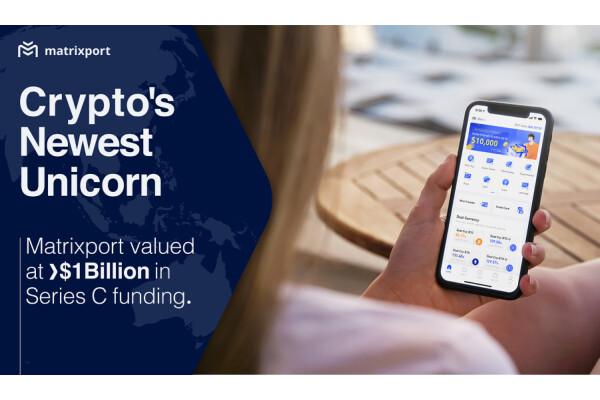 Chỉ sau 2 năm ra đời, Nền tảng dịch vụ tài chính tiền điện tử Matrixport đã được định giá trên 1 tỷ USD